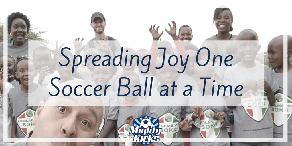 Mighty Kicks Reaches the HEART of Children - #soccer #withpurpose @MightyKicks