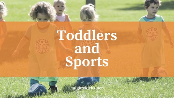 Mighty Kicks helps Toddlers develop a love for sports - safely - #soccer #withpurpose @MightyKicks